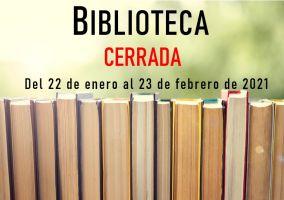 Ampliar información de La Biblioteca estará cerrada del 22 de enero al 23 de febrero