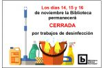 Ampliar información de Biblioteca cerrada durante los días 14, 15 y 16 de noviembre