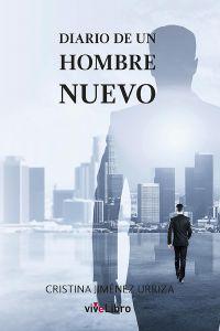 Ampliar información de Presentación del libro: Diario de un hombre nuevo.