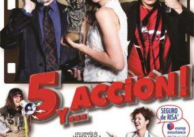 Ampliar información de Teatro: 5 y Acción...!