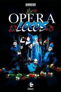 Ampliar información de Comic opera show: The Opera Locos. Producciones Yllana