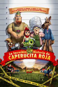Ampliar información de Animación a la lectura y cine infantil: La increíble pero cierta historia de Caperucita Roja