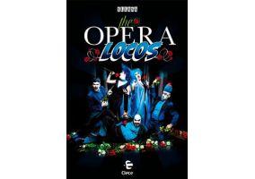 Ampliar información de The Opera Locos de Producciones Yllana, el sábado 10 de noviembre a las 21.00 h. en el Teatro Cervantes