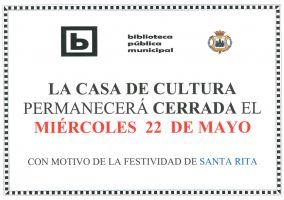 Ampliar información de Cierre de la Casa de Cultura por Santa Rita