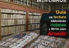 Ampliar información de GUIA DE LECTURA sobre bibliotecas riojanas y libros sobre Arnedo