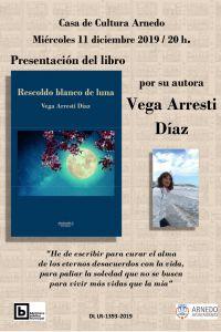 Ampliar información de Presentación del libro Rescoldo de Luna, por su autora Vega Arresti Díaz.
