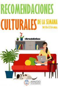 Ampliar información de Recomendaciones culturales de la semana, del 18 al 22 de mayo.