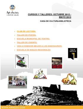 Cursos y talleres de octubre 2012 a mayo 2013: Casa de Cultura.