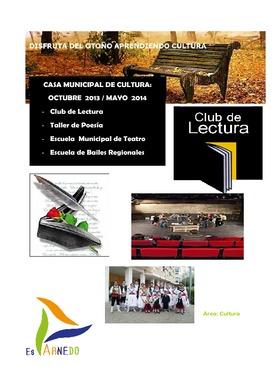 Cursos y talleres organizados por la Casa de Cultura: Octubre 2013 a Mayo 2014.