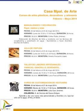 Cursos y talleres de artes plásticas, decorativas y artesanía. Febrero - mayo 2014.
