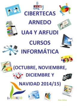 Formación nuevas tecnologías en las Cibertecas Municipales: octubre a diciembre 2014.