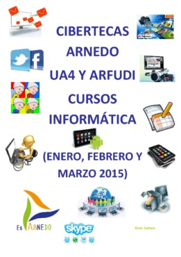 Cursos de nuevas tecnologías previstos en las Cibertecas municipales de enero a marzo de 2015.