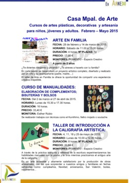 Cursos de Artes Plásticas, Decorativas y Artesanía para niños, jóvenes y adultos Casa Mpal. de Arte Febrero-Mayo 2015