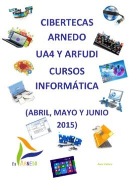 Cursos de nuevas tecnologías previstos en las Cibertecas municipales de abril a junio de 2015.