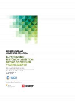 """Cursos de Verano 2015 """"El patrimonio histórico-artístico: Medios de difusión y conocimiento""""."""