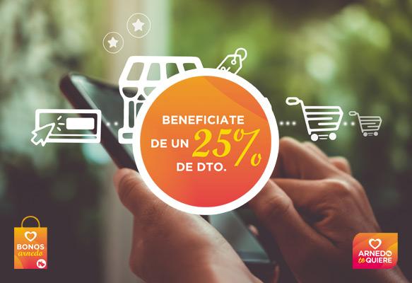 Beneficiate de un 25% de descuento comprando en el comercio local.